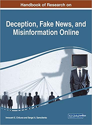 Book cover for Handbook of Research on Deception, Fake News, and Misinformation Online