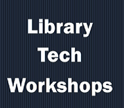 Library Tech Workshops